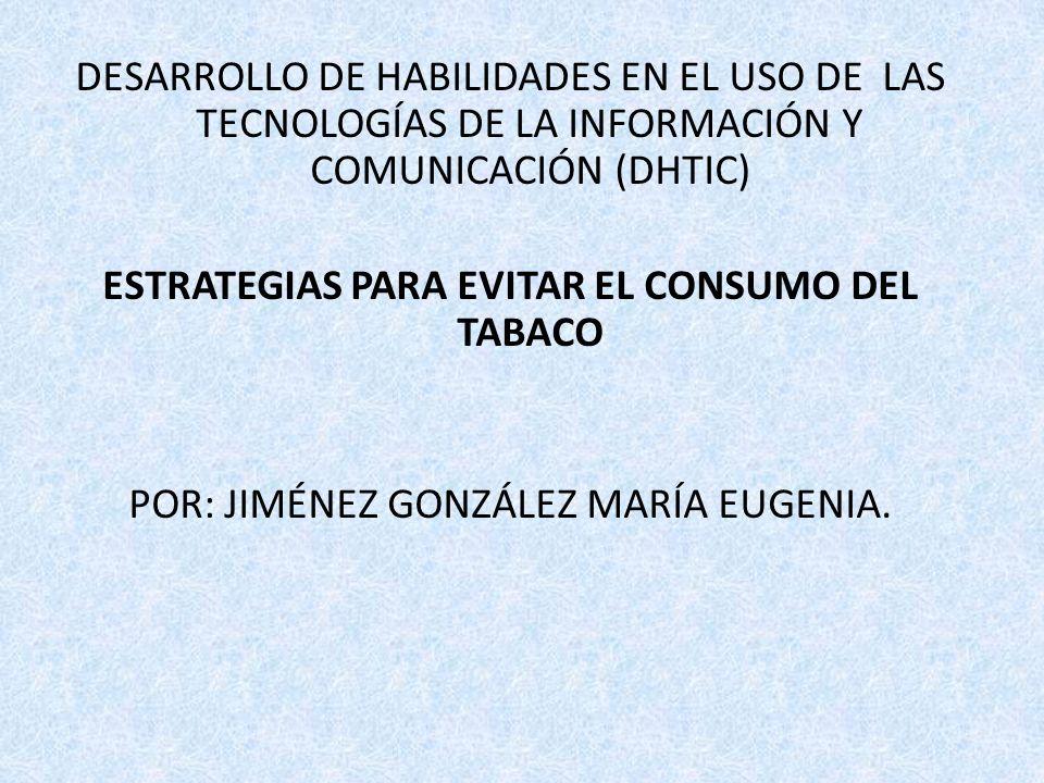 ESTRATEGIAS PARA EVITAR EL CONSUMO DEL TABACO