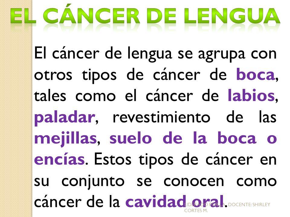 El cáncer de lengua