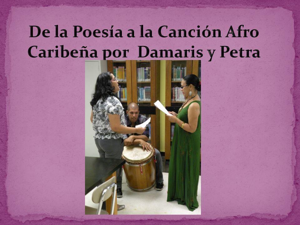 De la Poesía a la Canción Afro Caribeña por Damaris y Petra