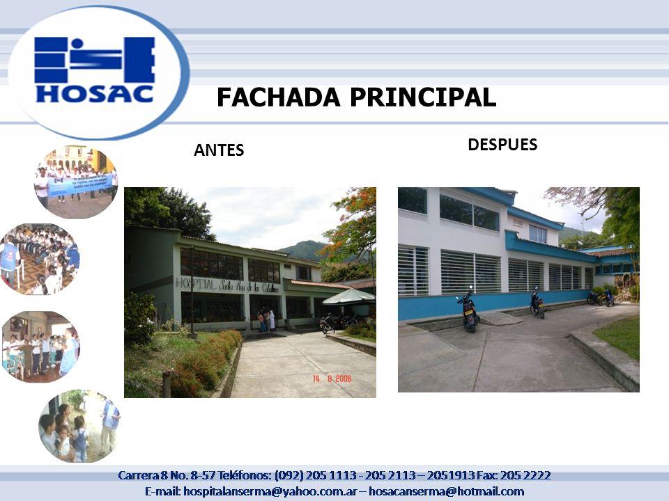 FACHADA PRINCIPAL DESPUES ANTES