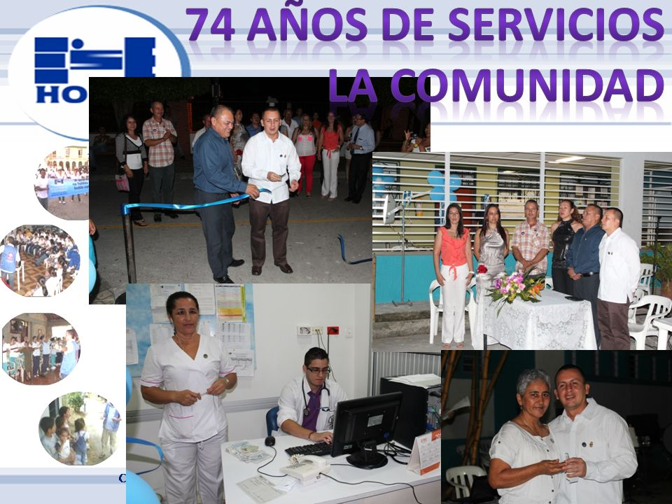 74 AÑOS DE SERVICIOS LA COMUNIDAD