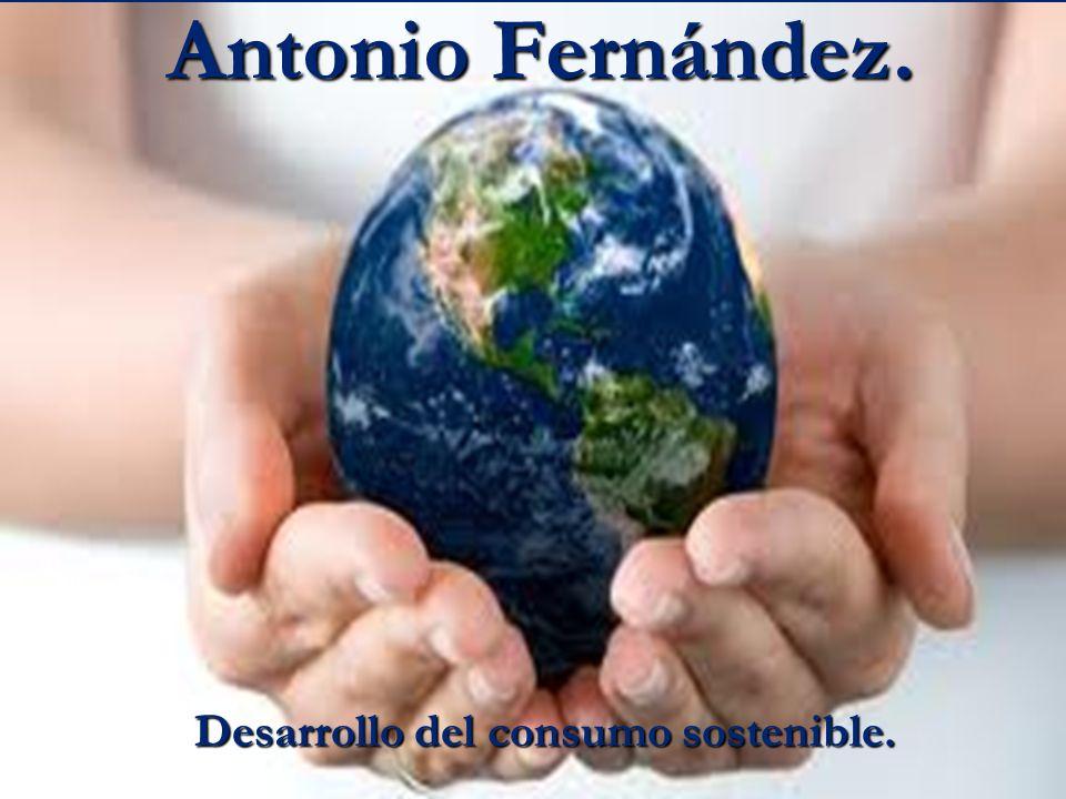 Desarrollo del consumo sostenible.