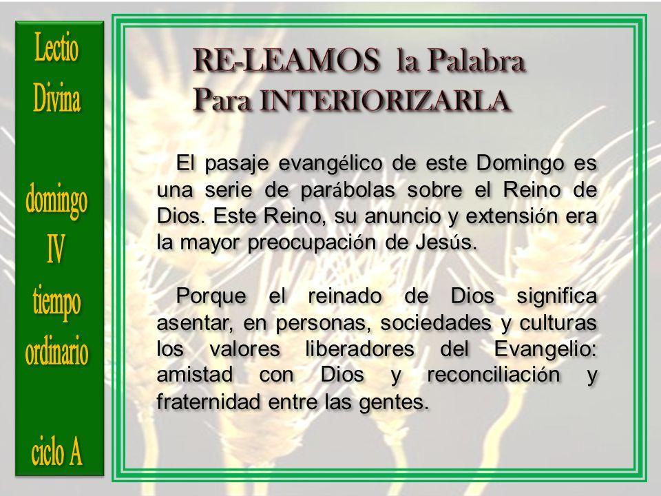 RE-LEAMOS la Palabra Para INTERIORIZARLA Lectio Divina domingo IV