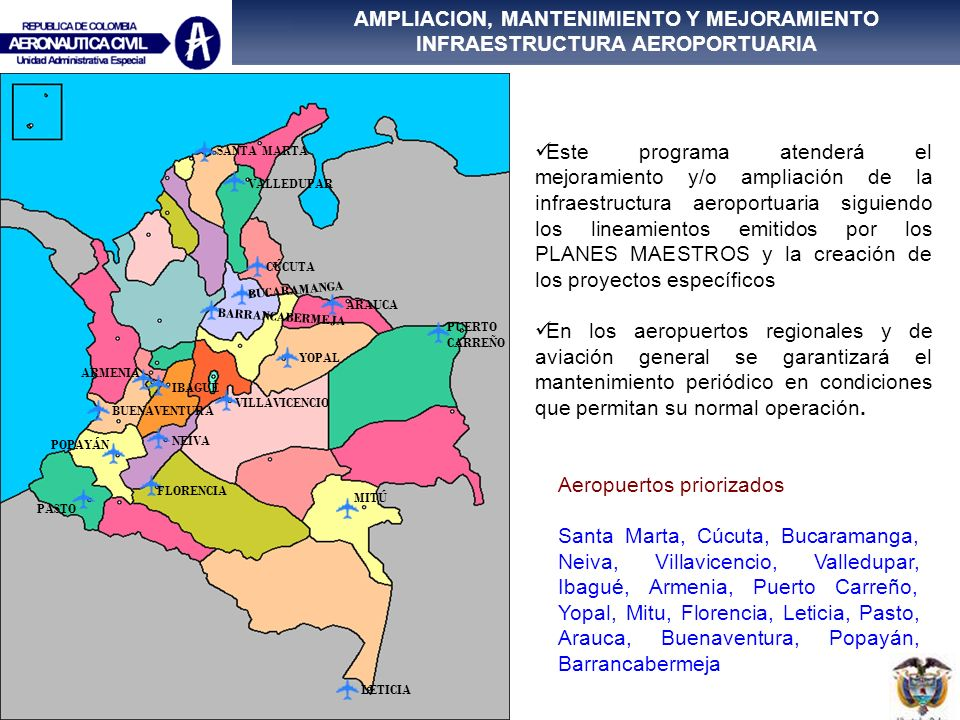 AMPLIACION, MANTENIMIENTO Y MEJORAMIENTO INFRAESTRUCTURA AEROPORTUARIA