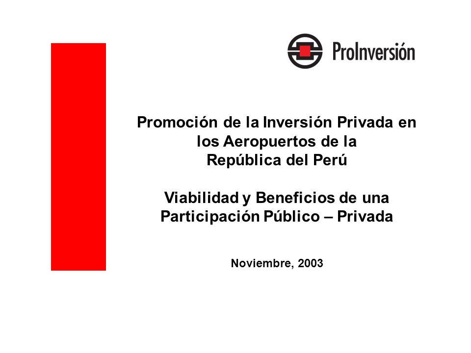 Viabilidad y Beneficios de una Participación Público – Privada
