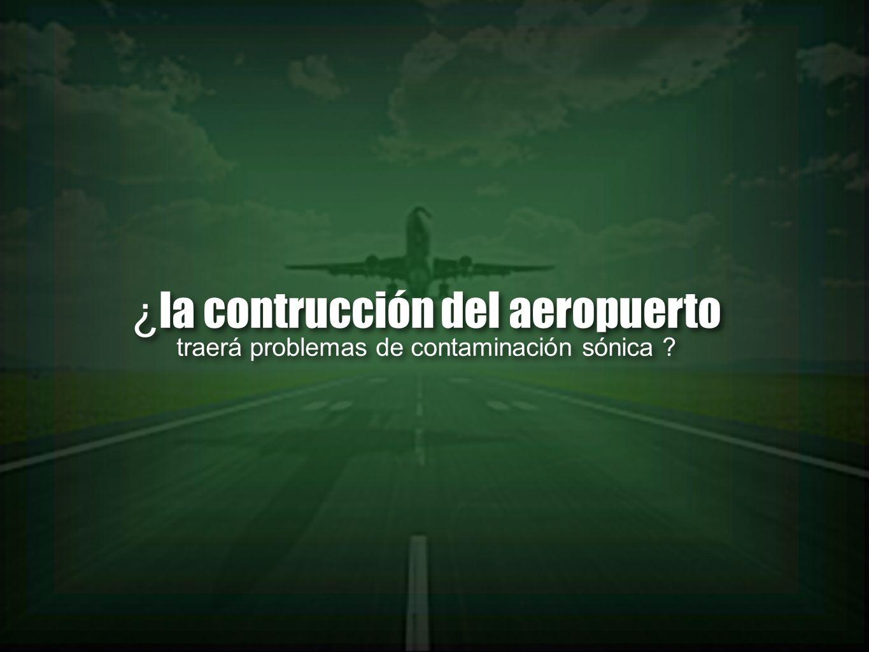 ¿la contrucción del aeropuerto