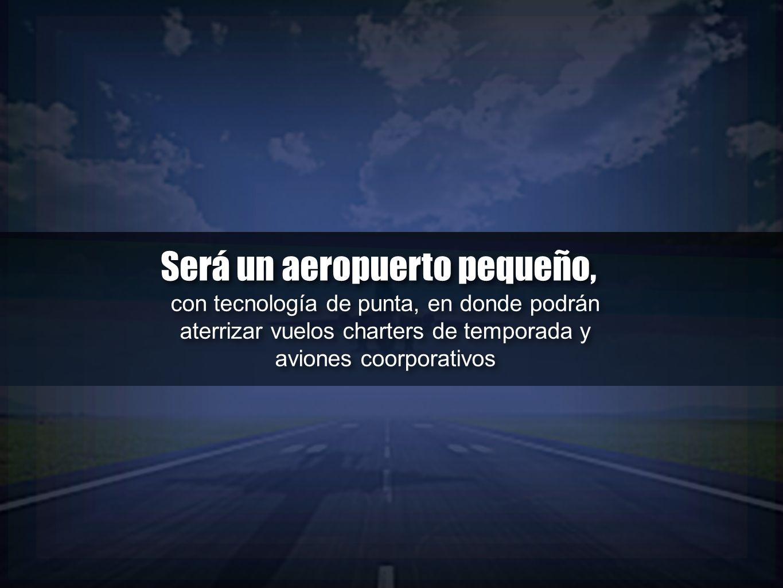 Será un aeropuerto pequeño,