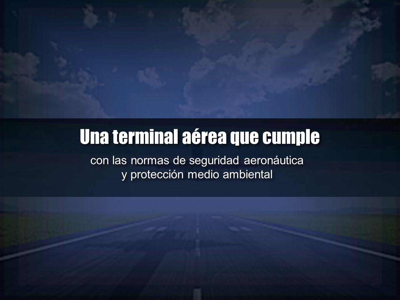 Una terminal aérea que cumple