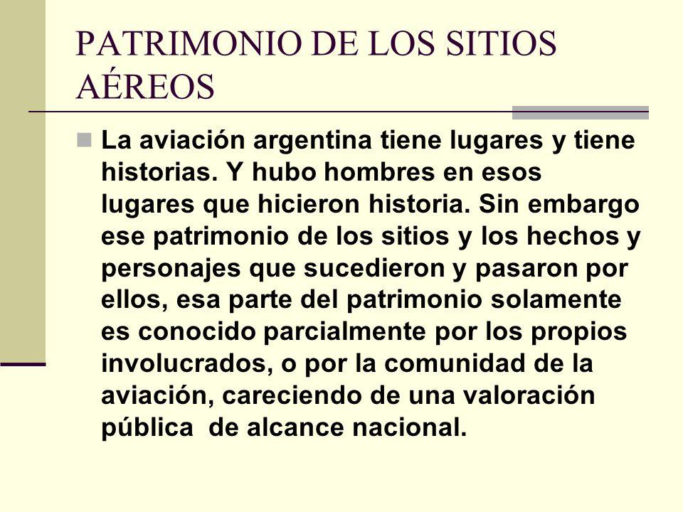PATRIMONIO DE LOS SITIOS AÉREOS