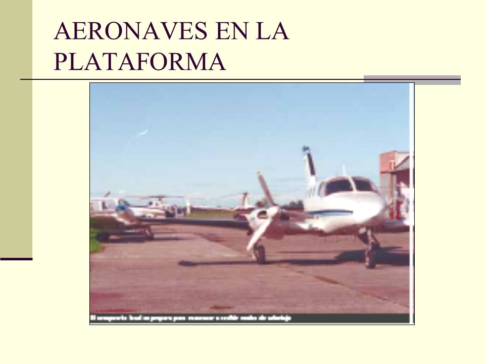 AERONAVES EN LA PLATAFORMA