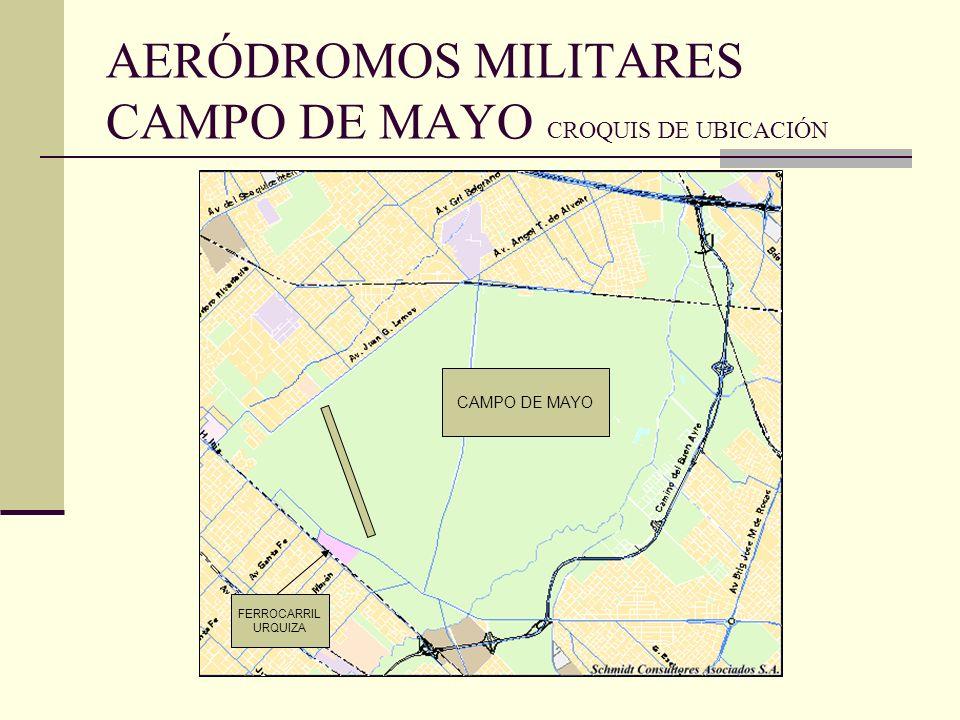 AERÓDROMOS MILITARES CAMPO DE MAYO CROQUIS DE UBICACIÓN