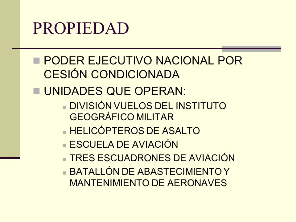 PROPIEDAD PODER EJECUTIVO NACIONAL POR CESIÓN CONDICIONADA