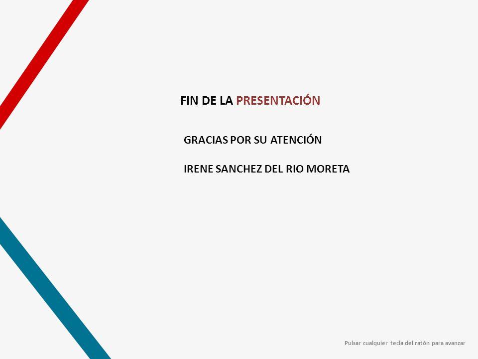 FIN DE LA PRESENTACIÓN GRACIAS POR SU ATENCIÓN