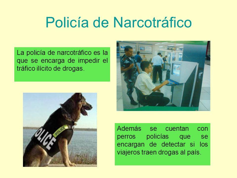 Policía de Narcotráfico