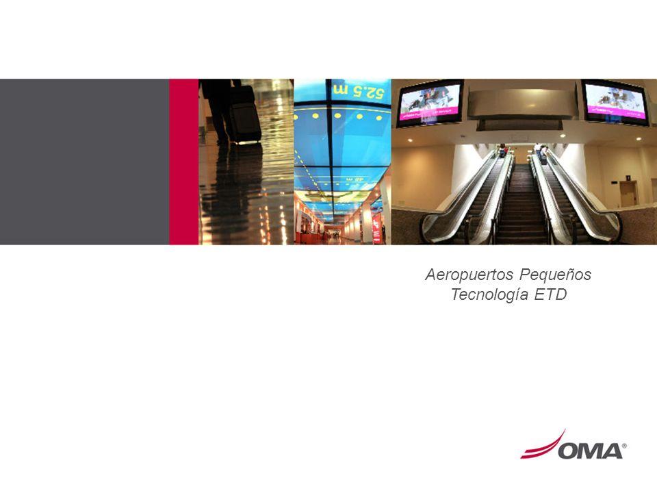 Aeropuertos Pequeños Tecnología ETD