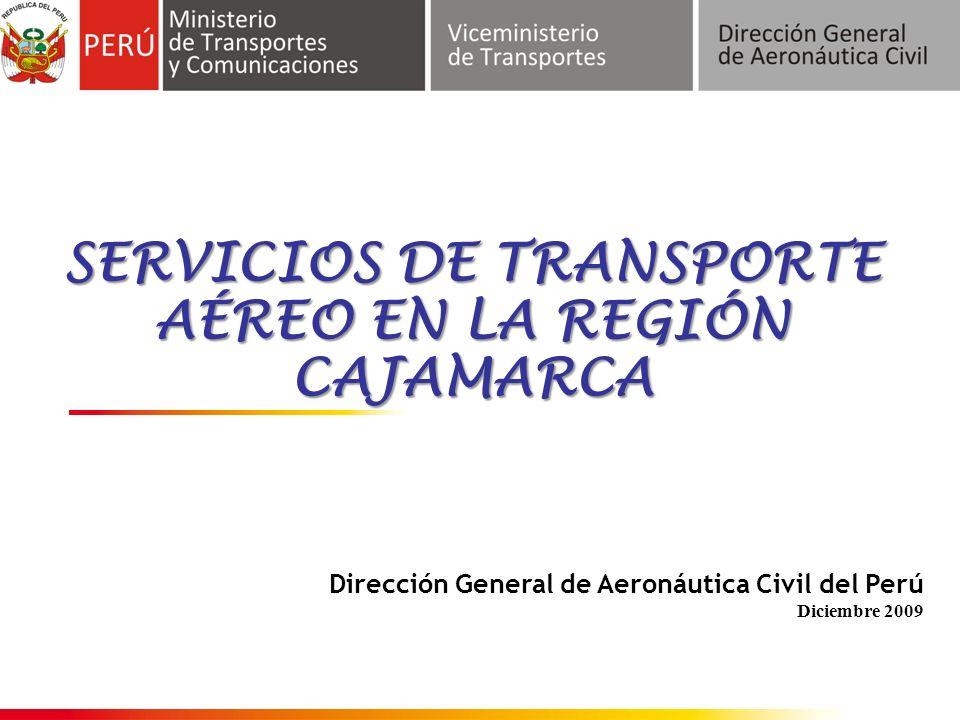 SERVICIOS DE TRANSPORTE AÉREO EN LA REGIÓN CAJAMARCA