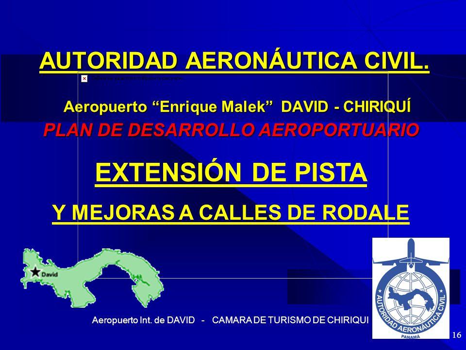 PLAN DE DESARROLLO AEROPORTUARIO Y MEJORAS A CALLES DE RODALE