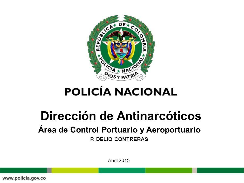 Dirección de Antinarcóticos Área de Control Portuario y Aeroportuario