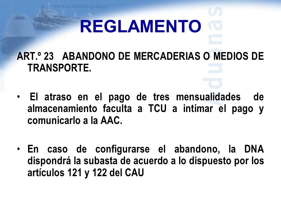 REGLAMENTO ART.º 23 ABANDONO DE MERCADERIAS O MEDIOS DE TRANSPORTE.