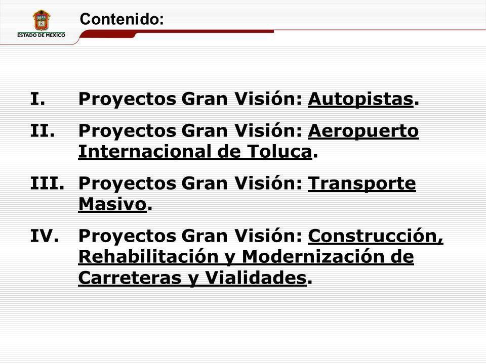 Proyectos Gran Visión: Autopistas.