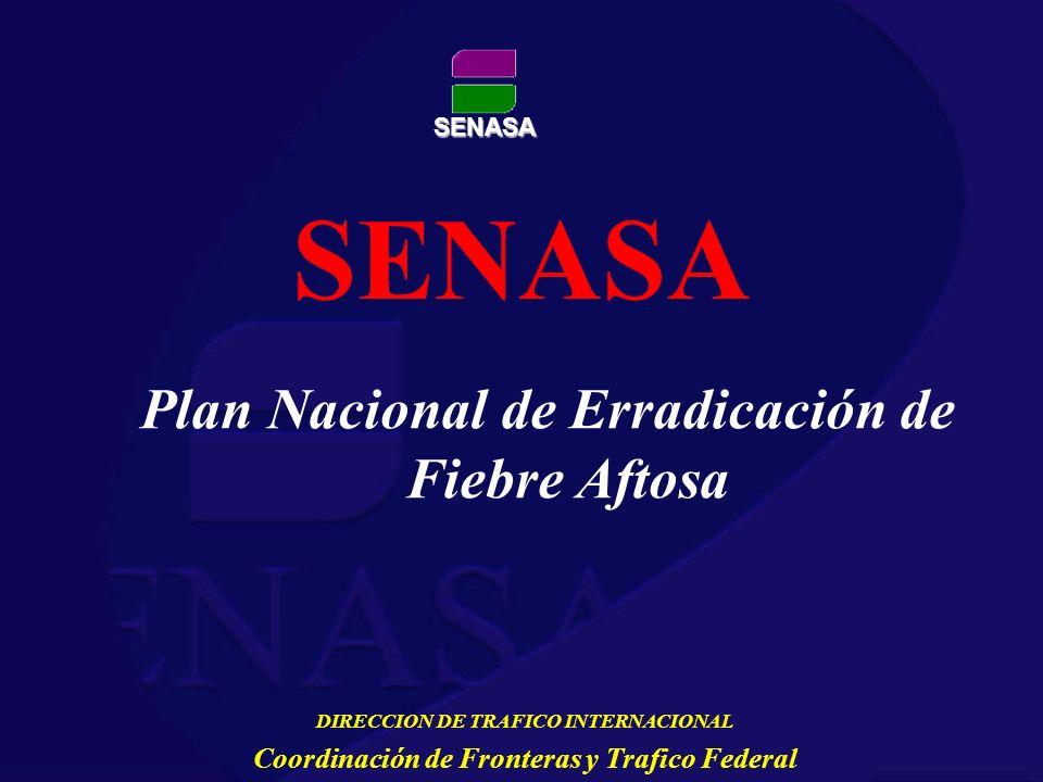 SENASA Plan Nacional de Erradicación de Fiebre Aftosa