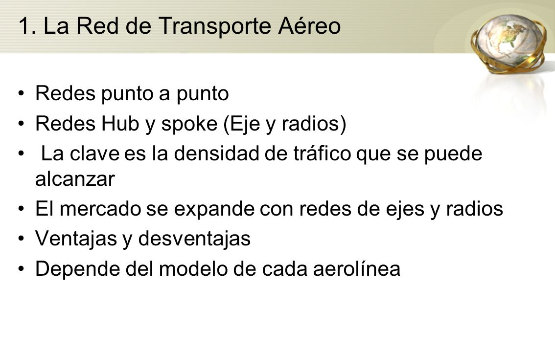 1. La Red de Transporte Aéreo
