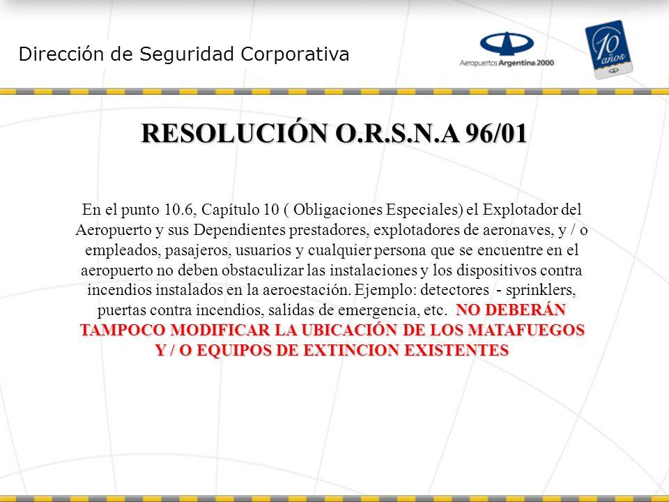 RESOLUCIÓN O.R.S.N.A 96/01 Dirección de Seguridad Corporativa