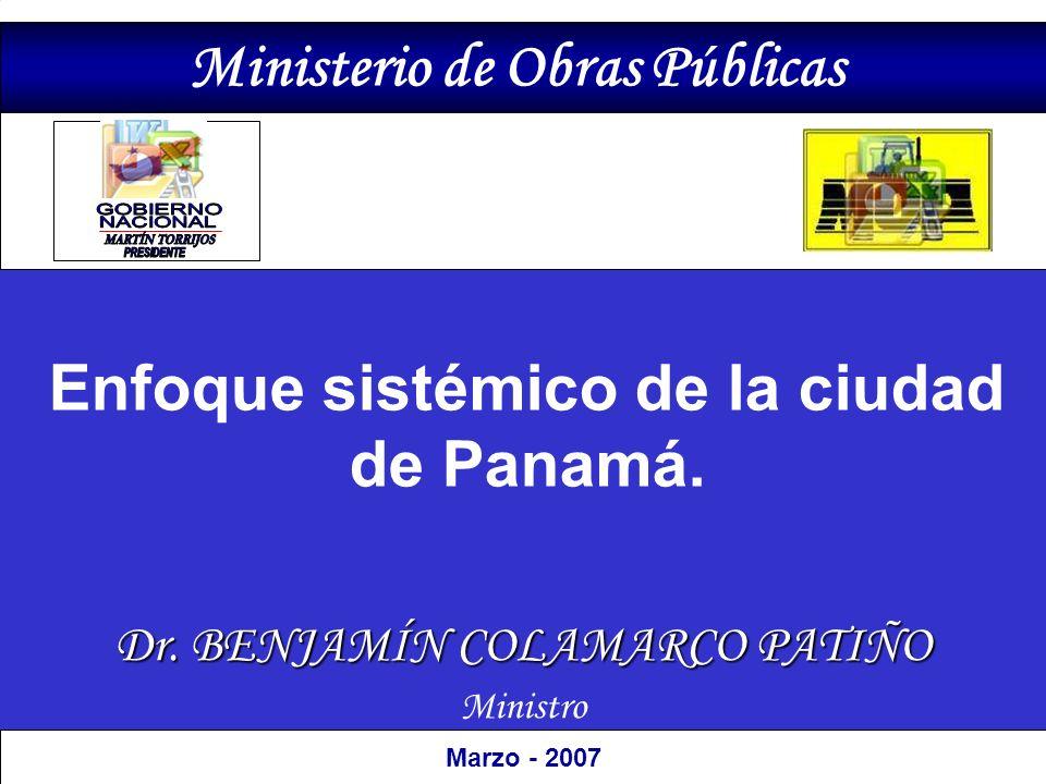 Ministerio de Obras Públicas Enfoque sistémico de la ciudad de Panamá.