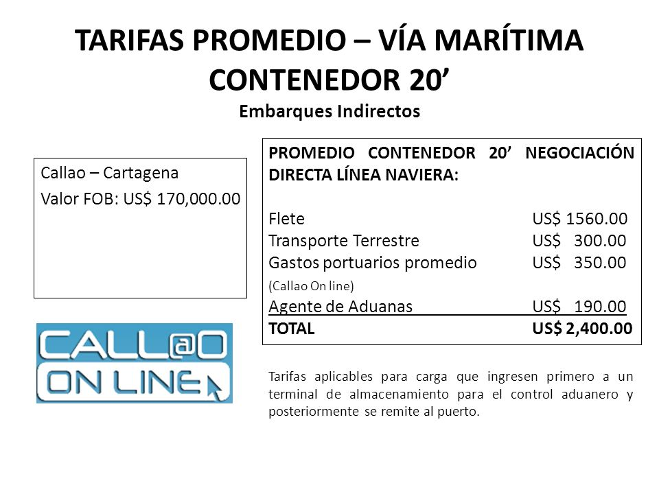 TARIFAS PROMEDIO – VÍA MARÍTIMA CONTENEDOR 20' Embarques Indirectos
