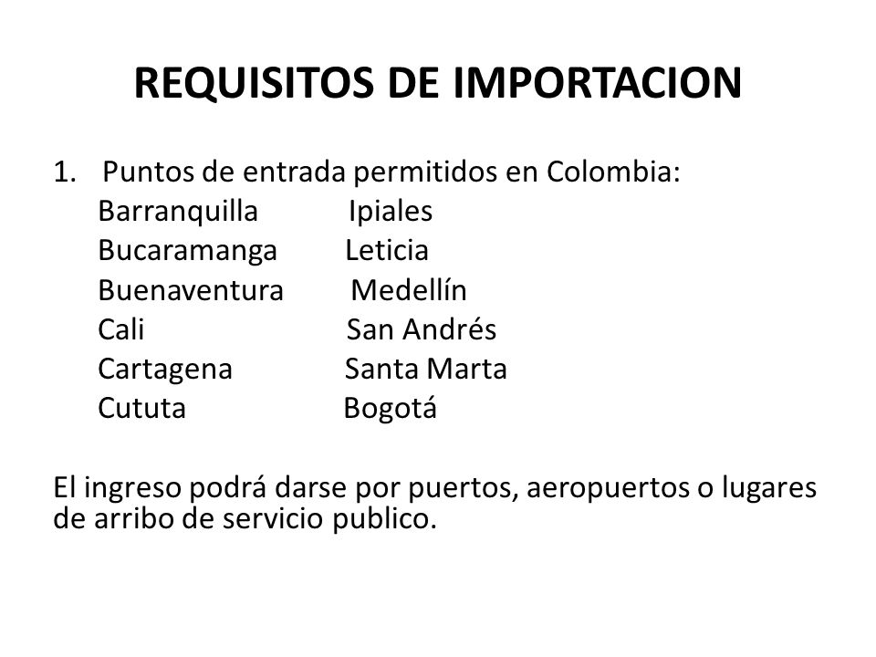 REQUISITOS DE IMPORTACION