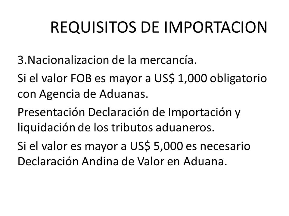 REQUISITOS DE IMPORTACION
