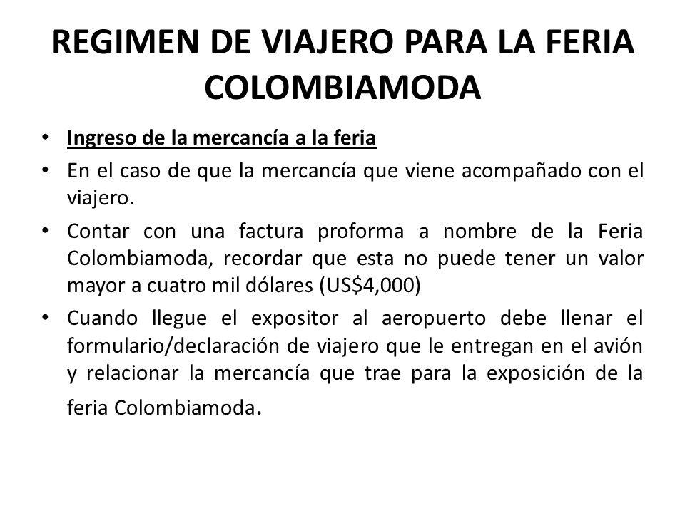 REGIMEN DE VIAJERO PARA LA FERIA COLOMBIAMODA
