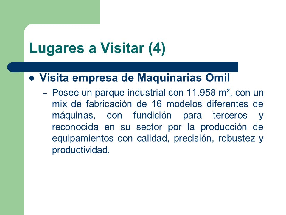 Lugares a Visitar (4) Visita empresa de Maquinarias Omil