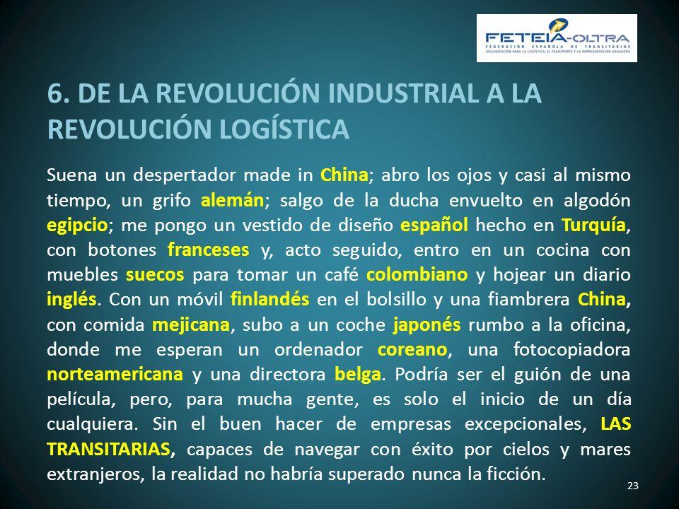 6. DE LA REVOLUCIÓN INDUSTRIAL A LA REVOLUCIÓN LOGÍSTICA