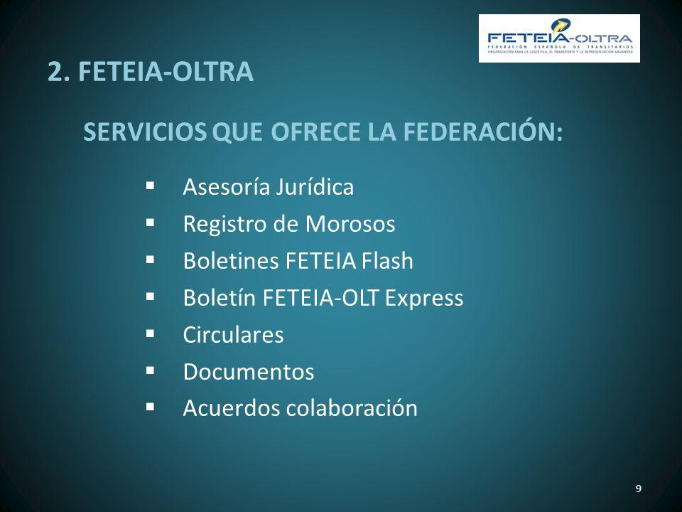 2. FETEIA-OLTRA SERVICIOS QUE OFRECE LA FEDERACIÓN: Asesoría Jurídica