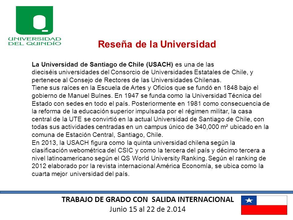 Reseña de la Universidad TRABAJO DE GRADO CON SALIDA INTERNACIONAL