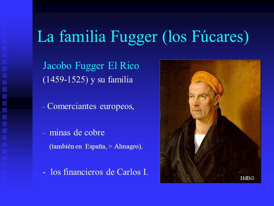 La familia Fugger (los Fúcares)