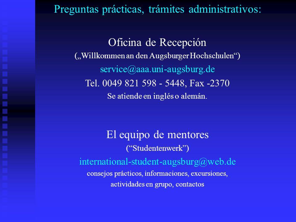 Preguntas prácticas, trámites administrativos: Oficina de Recepción