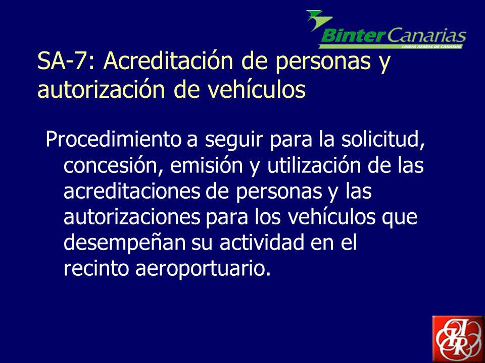 SA-7: Acreditación de personas y autorización de vehículos