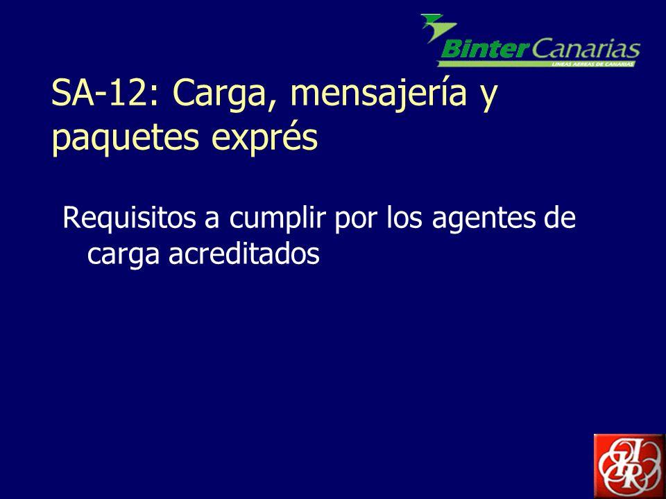 SA-12: Carga, mensajería y paquetes exprés
