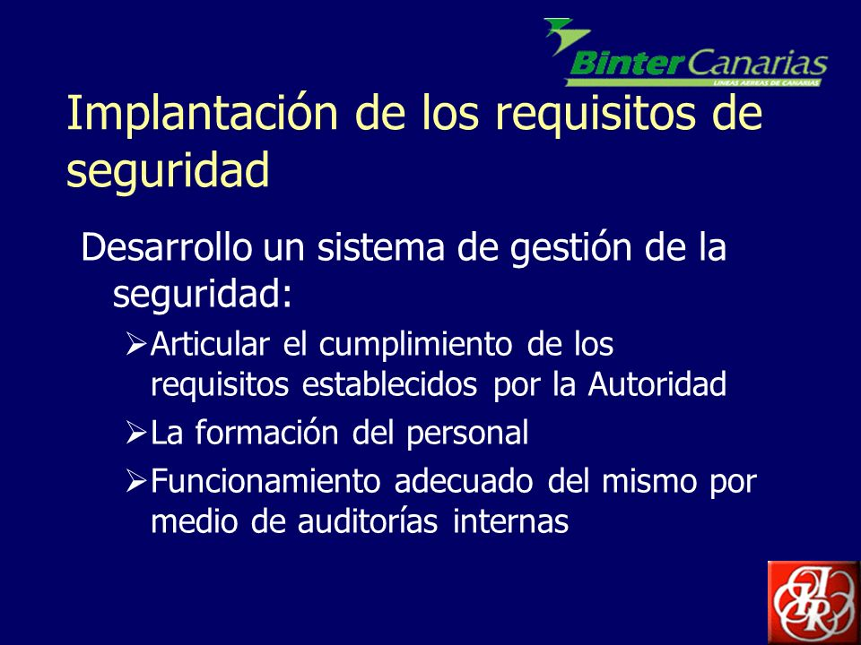 Implantación de los requisitos de seguridad
