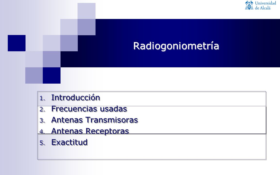 Radiogoniometría Introducción Frecuencias usadas Antenas Transmisoras