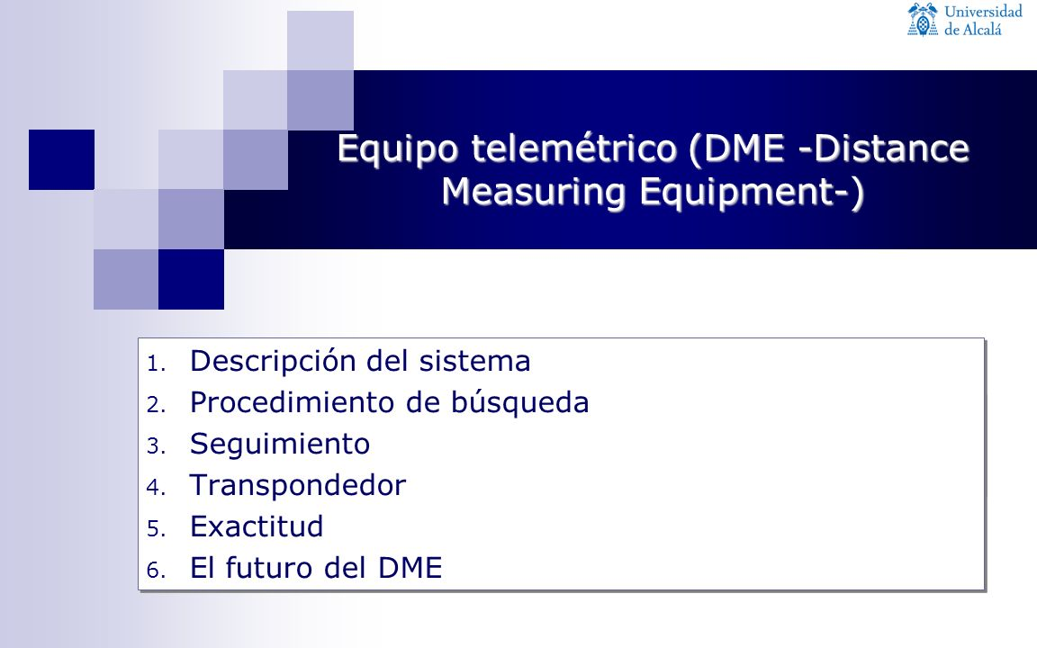 Equipo telemétrico (DME -Distance Measuring Equipment-)
