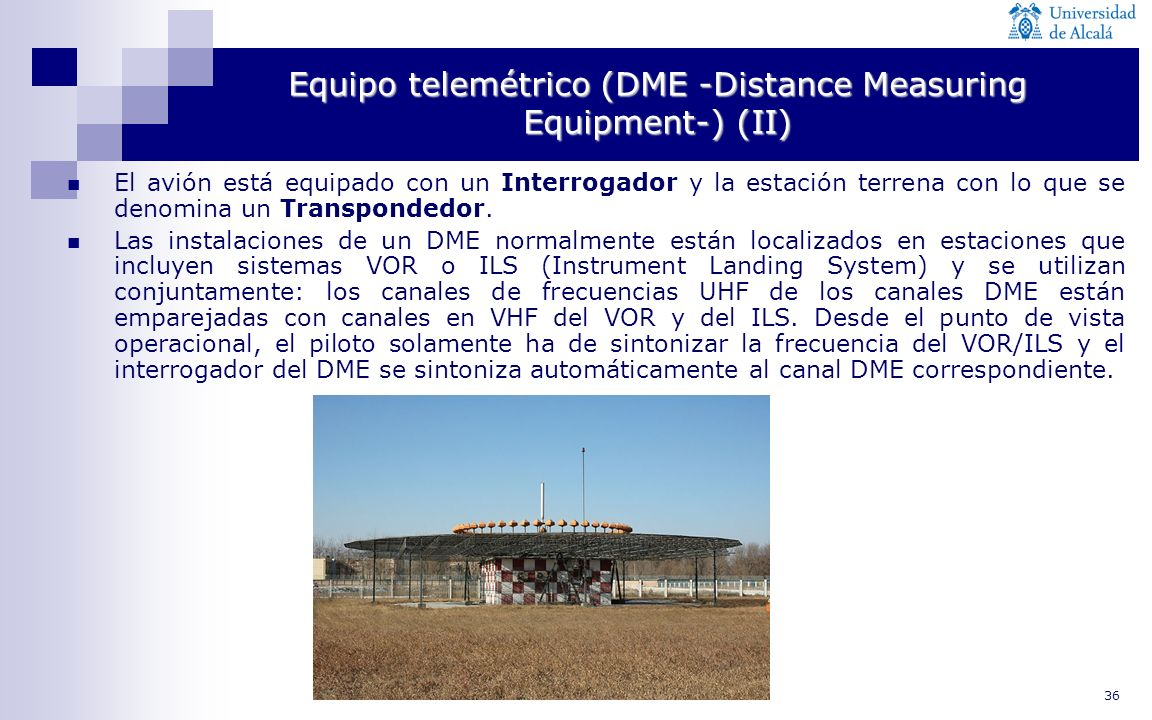 Equipo telemétrico (DME -Distance Measuring Equipment-) (II)