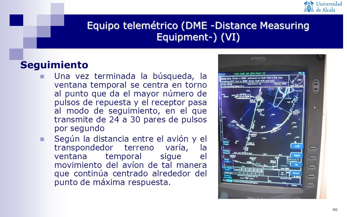 Equipo telemétrico (DME -Distance Measuring Equipment-) (VI)