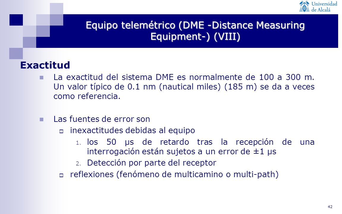 Equipo telemétrico (DME -Distance Measuring Equipment-) (VIII)