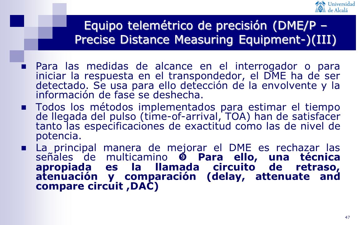 Equipo telemétrico de precisión (DME/P –Precise Distance Measuring Equipment-)(III)