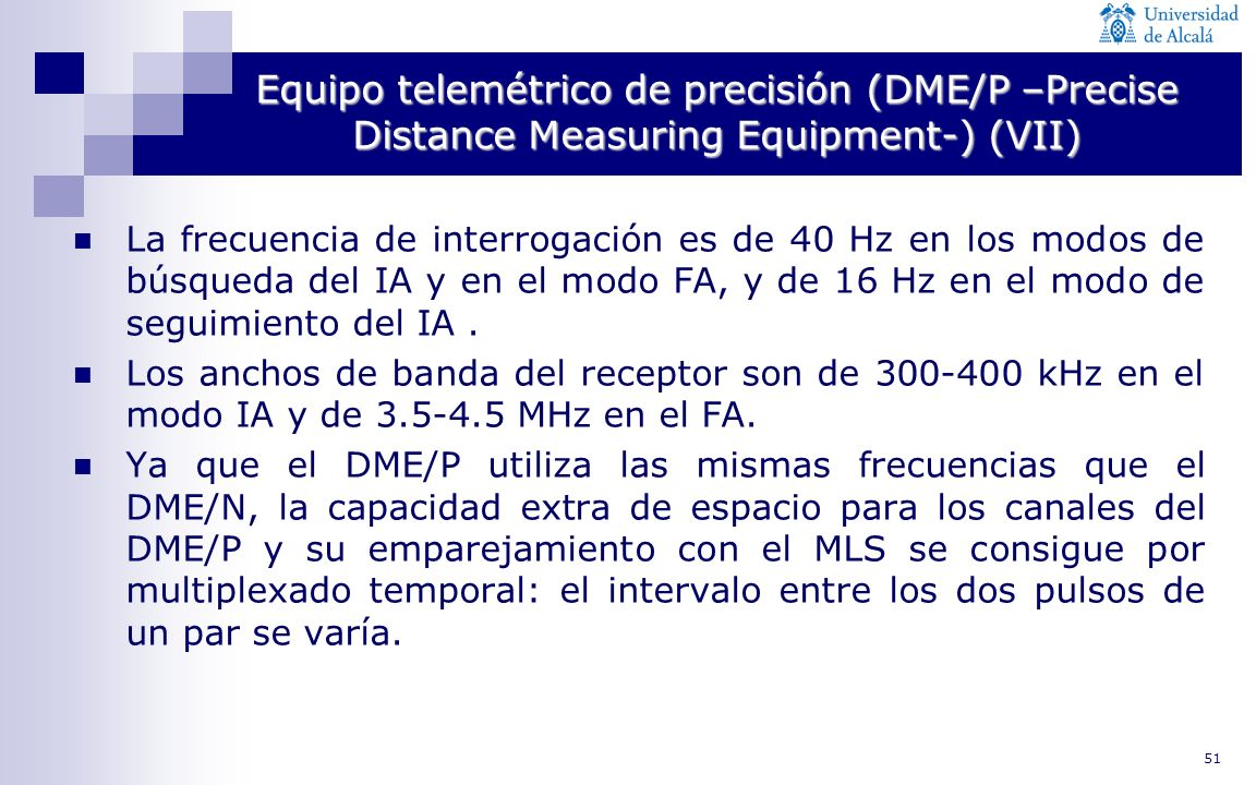 Equipo telemétrico de precisión (DME/P –Precise Distance Measuring Equipment-) (VII)