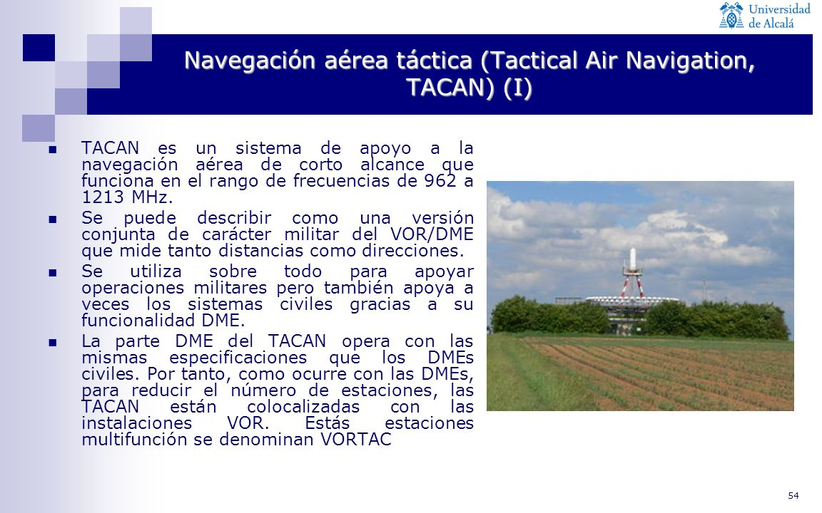 Navegación aérea táctica (Tactical Air Navigation, TACAN) (I)