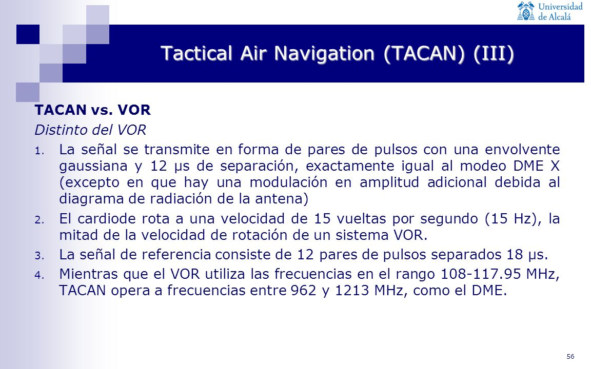 Tactical Air Navigation (TACAN) (III)